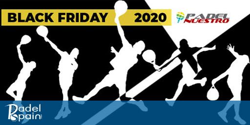 montar Editor Increíble  Se acerca el Black Friday 2020 y en Padel Nuestro preparan sus ofertas